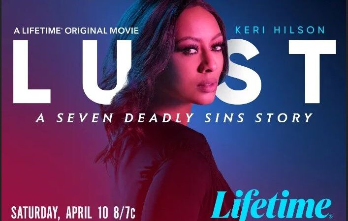 'Lust: A Seven Deadly Sins Story' Free Streaming: Where to watch Lifetime online?